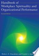 """""""Handbook of Workplace Spirituality and Organizational Performance"""" by Robert A Giacalone, Carole L. Jurkiewicz"""