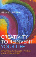 Creativity to Reinvent Your Life