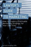 A Lawyer's Guide to Marketing