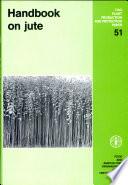 Handbook On Jute Book PDF