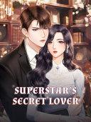 Superstar s Secret Lover