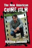 The New American Crime Film