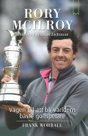 Rory McIlroy : vägen till att bli världens bäste golfspelare Pdf/ePub eBook