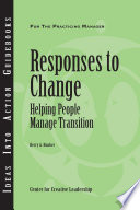 Responses to Change  Helping People Manage Transition