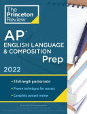 Princeton Review AP English Language and Composition Prep 2022