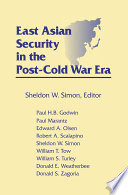East Asian Security in the Post Cold War Era