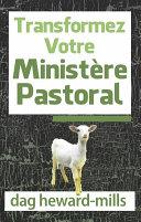 Transformez Votre Ministére Pastoral [Pdf/ePub] eBook