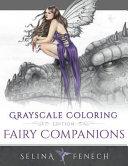 Fairy Companions   Grayscale Coloring Edition