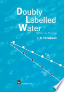 Doubly Labelled Water  : Theory and Practice