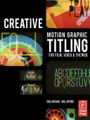 Creative Motion Graphic Titling for Film  Video  and the Web