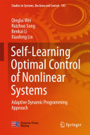 Self Learning Optimal Control of Nonlinear Systems