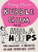 Bubble Gum and Hula Hoops Book