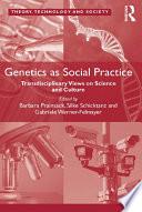 Genetics as Social Practice Book