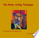 The Power Acting Technique