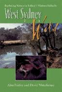 West Sydney Wild: Exploring Nature in Sydney's Western Suburbs