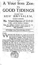 A voice from Zion : or, Good tidings from the New Jerusalem, by R. Criup ... and others