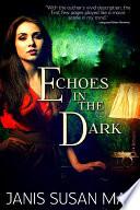 Echoes in the Dark