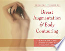Your Complete Guide to Breast Augmentation and Body Contouring Book