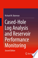 Cased Hole Log Analysis and Reservoir Performance Monitoring