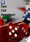 Epic Fail Symphony