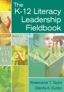 The K 12 Literacy Leadership Fieldbook