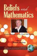 Beliefs and Mathematics