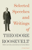 Pdf Selected Speeches and Writings of Theodore Roosevelt Telecharger