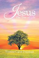 Y: Jesus the Tree of Life [Pdf/ePub] eBook