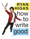 Ryan Higa's How to Write Good Book