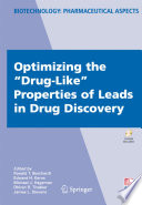 Optimizing the  Drug Like  Properties of Leads in Drug Discovery Book