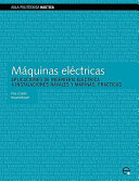 Mquinas Elctricas. Aplicaciones de Ingeniera Elctrica a Instalaciones Navales y Marinas. Prcticas