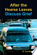 After the Hearse Leaves  Discuss Grief Book