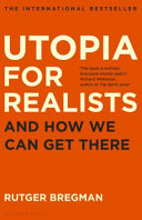 UTOPIA FOR REALISTS.