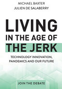 Living in the Age of the Jerk Book
