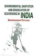 Environmental Sanitation and Eradication of Scavenging in India Pdf/ePub eBook