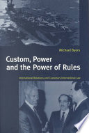 Custom  Power and the Power of Rules