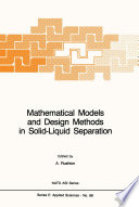Mathematical Models and Design Methods in Solid Liquid Separation Book