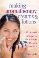 Making Aromatherapy Creams   Lotions