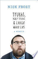 Truths, Half Truths and Little White Lies