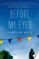 Before My Eyes Caroline Bock Cover