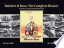 Daimler & Benz: The Complete History  : The Birth and Evolution of the Mercedes-Benz