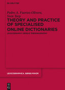 Theory and Practice of Specialised Online Dictionaries Pdf/ePub eBook