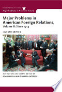 Major Problems In American Foreign Relations Volume Ii Since 1914