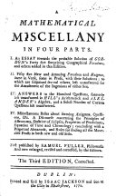 A Mathematical Miscellany ... Third edition, corrected