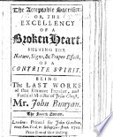 The Acceptable Sacrifice: or the Excellency of a broken heart: shewing the nature, signs and proper effects of a contrite spirit ... With a preface prefixed thereunto, by an Eminent Minister of the Gospel in London (George Cokayn).