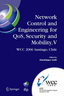 Network Control and Engineering for QoS  Security and Mobility  V