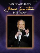 Dan Coates Plays Frank Sinatra His Way