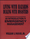 Living with Hazards  Dealing with Disasters