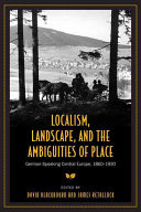Localism  Landscape  and the Ambiguities of Place