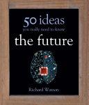 The Future: 50 Ideas You Really Need to Know Pdf/ePub eBook
